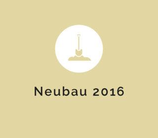 Neubau 2016